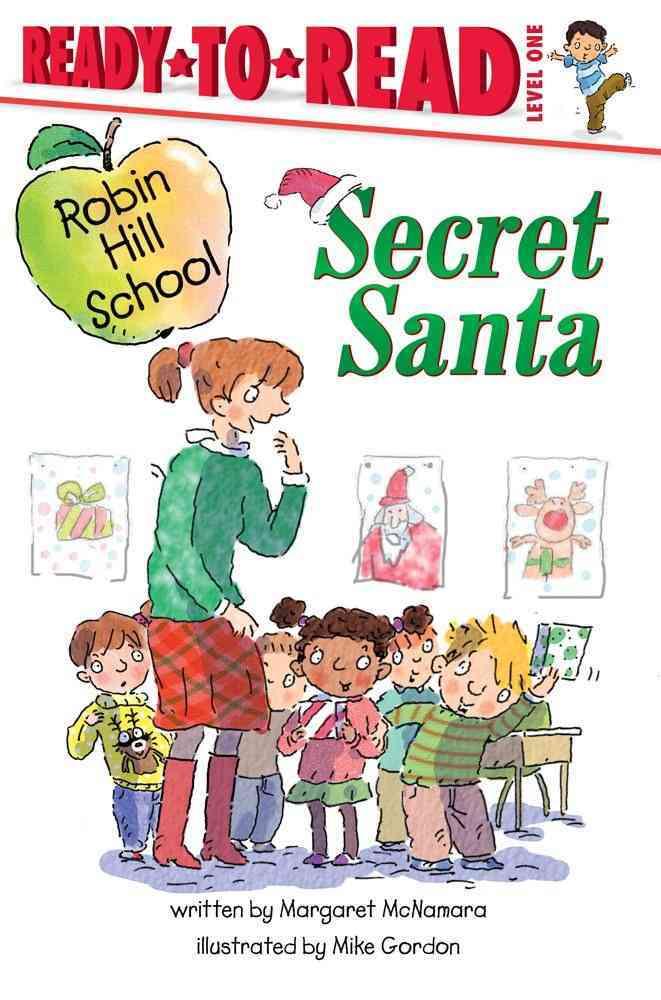 Secret Santa By McNamara, Margaret/ Gordon, Mike (ILT)